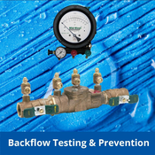 Backflow Testing & Prevention